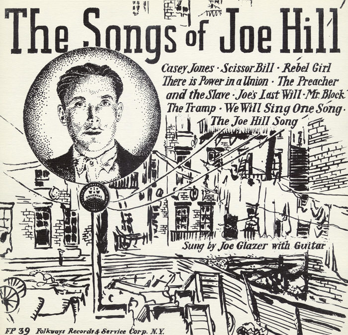 Joe Hill – Early 20th Century Swedish-American Labor Activist