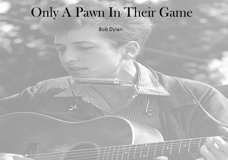 """Only a Pawn in Their Game"" by Bob Dylan – Protest Song About Assassination In America"
